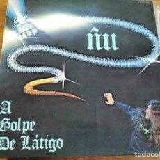 Discos de vinilo: ÑU - A GOLPE DE LÁTIGO ************ RARO LP PORTADA DOBLE CHAPA 1978. Lote 211729276