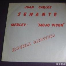 Discos de vinilo: JUAN CARLOS CACO SENANTE MAXI SINGLE CFE 1982 - MEDLEY PROMO MOJO PICON -. Lote 211743524