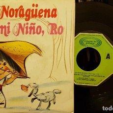 Discos de vinilo: LA NORAGÜRNA - RO, MI NIÑO, RO. Lote 211744191