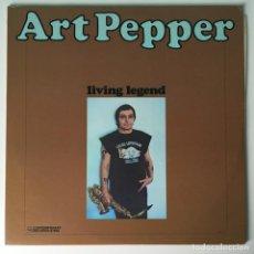 Discos de vinilo: FIRMADO, ART PEPPER – LIVING LEGEND, US 1976 CONTEMPORARY RECORDS. Lote 211754338