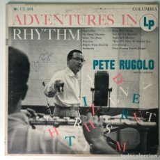 Discos de vinilo: FIRMADO, PETE RUGOLO AND HIS ORCHESTRA – ADVENTURES IN RHYTHM, US 1954 COLUMBIA. Lote 211754482