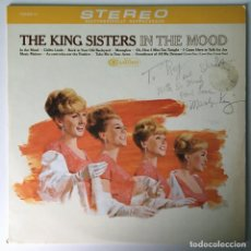 Discos de vinilo: FIRMADO, THE KING SISTERS – IN THE MOOD, US 1966 RCA CAMDEN. Lote 211755377