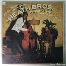 Discos de vinilo: FIRMADO, THE HEATH BROS.– PASSING THRU..., US 1978 COLUMBIA. Lote 211755726