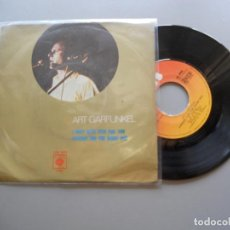 Discos de vinilo: ART GARFUNKEL – I ONLY HAVE EYES FOR YOU/LOOKING FOR THE RIGHT ONE SINGLE PORTUGAL MEGA RARO NM/VG+. Lote 211758953