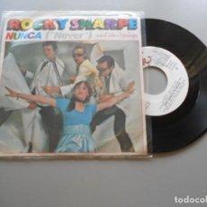 Discos de vinilo: ROCKY SHARPE & THE REPLAYS – NUNCA = NEVER - SINGLE 1979 EX/EX. Lote 211762385