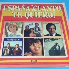Discos de vinilo: ESPAÑA ¡CUÁNTO TE QUIERO! VARIOS INTÉRPRETES. Lote 211764668