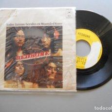 Discos de vinilo: REDBONE – TODOS FUIMOS HERIDOS EN WOUNDED KNEE SINGLE 1973 VG+/VG+. Lote 211767698