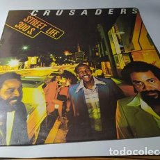 Discos de vinilo: LP - CRUSADERS – STREET LIFE - 63 28 888 (VG+ / VG+) SPAIN 1979. Lote 211776320