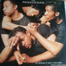 Discos de vinilo: THE PASADENAS TO WHOM IT MAY CONCERN. Lote 211803063