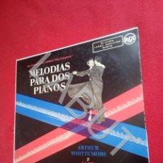 Disques de vinyle: ARTHUR WHITTEMORE Y JACK LOWE MELODIAS PARA DOS PIANOS BUEN ESTADO LP 400 GRS D2. Lote 211806865