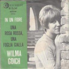 Discos de vinilo: 45 GIRI WILMA GOICH IN UN FIORE /UNA ROSA ROSSA UNA FOGLIA GIALLA LABEL RICORDI RI 25.341 HOLLAND. Lote 211817825