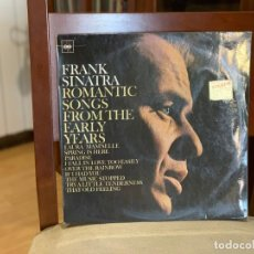 Discos de vinilo: FRANK SINATRA ‎– ROMANTIC SONGS FROM THE EARLY YEARS.. DISCO VINILO. VG/VG. 1967. Lote 211828360