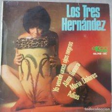 Discos de vinilo: GRUPO COLOMBIANO - LOS TRES HERNÁNDEZ - YO VENDO UNOS OJOS NEGROS Y 3 MÁS - EP - SOLO CARÁTULA. Lote 211833042