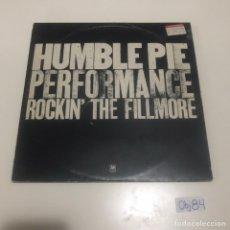 Discos de vinilo: HUMBLE PIE ?– PERFORMANCE: ROCKIN' THE FILLMORE. Lote 211835800
