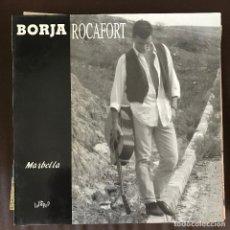 Discos de vinilo: BORJA ROCAFORT - MARBELLA - MNI LP LOLLIPOP 1992. Lote 211866615