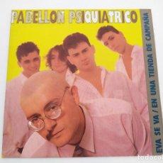 Discos de vinilo: PABELLON PSIQUIATRICO – EVA SE VA / EN UNA TIENDA DE CAMPAÑA. Lote 211866795