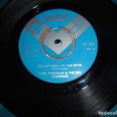 Discos de vinilo: CARL DOUGLAS & THE BIG STAMPEDE. SELL ME SOUL TO THE DEVIL. UNIT.ART, 1968. EDC. UK. PROMOCIONAL (#). Lote 211868922
