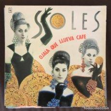 Discos de vinilo: SOLES - OJALÁ QUE LLUEVA CAFÉ - LP HORUS 1991. Lote 211869575