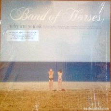 Discos de vinilo: BAND OF HORSES - WHY ARE YOU OK. Lote 211899183