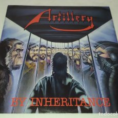 Discos de vinilo: LP ARTILLERY - BY INHERITANCE. Lote 211900432