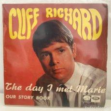 Discos de vinilo: CLIFF RICHARD-THE DAY I MET MARIE/OUR STORY BOOK/SINGLE 1967 LA VOZ DE SU AMO,ESPAÑA. Lote 211905327