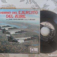 Discos de vinilo: HIMNO DEL EJÉRCITO DEL AIRE DE J.M. PEMÁN 45 RPM. Lote 211907123