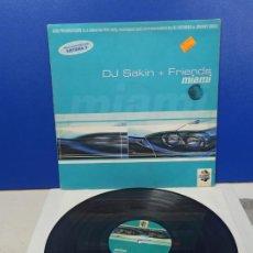 Disques de vinyle: MAXI SINGLE DISCO VINILO - DJ SAKIN & FRIENDS - MIAMI. Lote 211915152