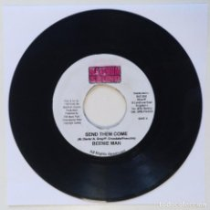 "Discos de vinilo: BEENIE MAN - SEND THEM COME [REGGAE / DANCEHALL ORIGINAL] 7"" 45RPM [2000]. Lote 211928288"
