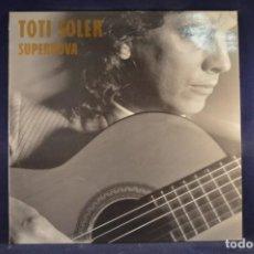 Discos de vinilo: TOTI SOLER - SUPERNOVA - LP. Lote 211952791