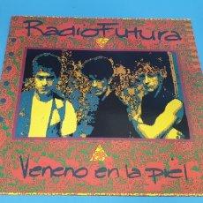 Discos de vinilo: RADIO FUTURA- VENENO EN LA PIEL. Lote 211954121