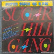 """Discos de vinilo: SUGARHILL GANG - LIVIN' IN THE FAST LANE (12"""") (ZAFIRO) OOS-742 (D:VG+). Lote 211962737"""