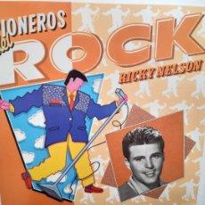 Disques de vinyle: RICKY NELSON- PIONEROS DEL ROCK - SPAIN LP 1984 - COMO NUEVO.. Lote 211971145