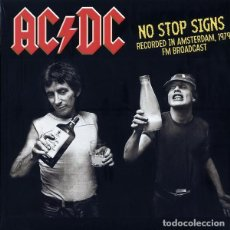 Discos de vinilo: AC/DC ‎– NO STOP SIGNS (RECORDED IN AMSTERDAM, 1979 FM BROADCAST) -LP-. Lote 211992147