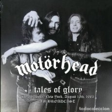 Discos de vinilo: MOTÖRHEAD ‎– TALES OF GLORY (LIVE AT L'AMOUR, NEW YORK, AUGUST 10TH, 1983 FM BROADCAST) -LP-. Lote 211992757