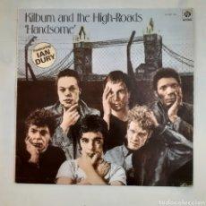 Discos de vinilo: KILBURN AND THE HIGH-ROADS. HANDSOME. ZL-347 (H). ESPAÑA 1980. DISCO VG++. CARÁTULA VG++. Lote 211995443