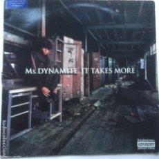 Discos de vinilo: MS DYNAMITE - IT TAKES MORE. Lote 211998733
