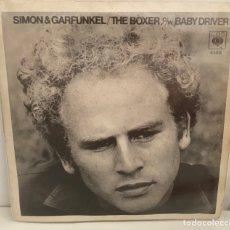 Discos de vinilo: SIMON & GARFUNKEL-THE BOXER/BABY DRIVER/SINGLE 1969 CBS,ESPAÑA.. Lote 212003092