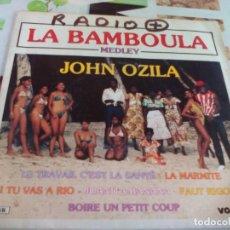 Discos de vinilo: SG. LA BAMBOULA MEDLEY JHON OZILA. Lote 212013783