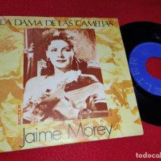 Discos de vinilo: JAIME MOREY LA DAMA DE LAS CAMELIAS/TANTO 7'' SINGLE 1972 BELTER. Lote 212014700