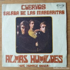 Discos de vinilo: ALMAS HUMILDES: CUERVOS/ BALADA DE LAS MARGARITAS. SINGLE. FOLK COUNTRY. Lote 212017730