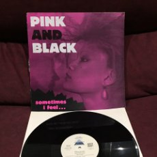 "Discos de vinil: PINK AND BLACK - SOMETIMES I FEEL... MAXI-SINGLE 12"". Lote 212034498"