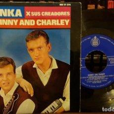 Discos de vinilo: LA YENKA - JOHNNY AND CHARLEY. Lote 212056897