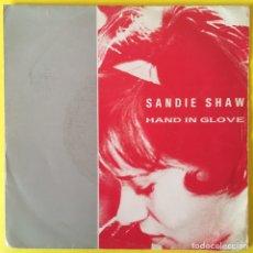 Discos de vinilo: SANDIE SHAW HAND IN GLOVE EDIC ESPAÑA (THE SMITHS). Lote 212062901