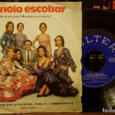 Discos de vinilo: MANOLO ESCOBAR DE LA PELÍCULA - ME DEBES UN MUERTO. Lote 212063216