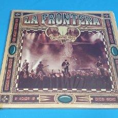 Discos de vinilo: LA FRONTERA - CAPTURADOS VIVOS. Lote 212065602