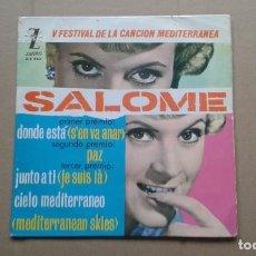 Discos de vinilo: V FESTIVAL DE LA CANCION MEDITERRANEA - SALOME EP 4 TEMAS 1963 EDICION ESPAÑOLA. Lote 212074637