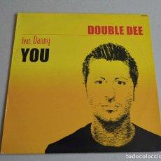 Discos de vinilo: DOUBLE DEE - YOU. Lote 212074715
