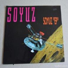 Discos de vinilo: SOYUZ - SOYUZ EP. Lote 212075538