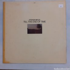 Discos de vinilo: STEPHAN MICUS. TILL THE END OF TIME. JAPO 60026 (2360 028). GERMANY 1978.. Lote 212075996