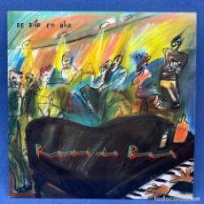Discos de vinilo: LP ROVI DE BAR - DE BAR EN BAR + ARTÍCULOS DE PRENSA + ENCARTE DEDICADO Y FIRMADO - ESPAÑA 1986. Lote 212102832